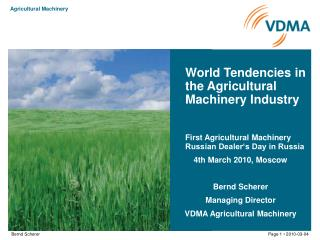 World Tendencies in the Agricultural Machinery Industry