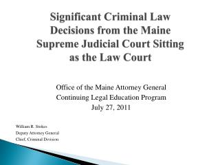 Significant Criminal Law Decisions from the Maine Supreme Judicial Court Sitting as the Law Court