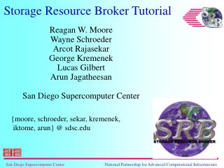 Storage Resource Broker Tutorial