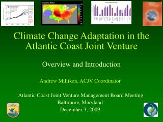 Climate Change Adaptation in the  Atlantic Coast Joint Venture