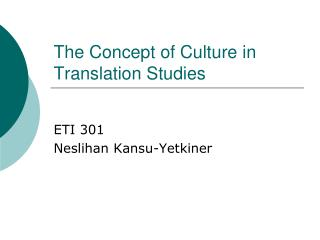 The Concept of Culture in Translation Studies