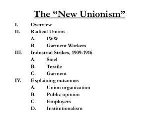 "The ""New Unionism"""
