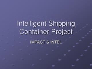 Intelligent Shipping Container Project
