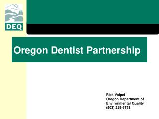 Oregon Dentist Partnership