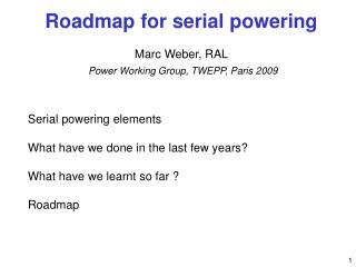 Serial powering elements What have we done in the last few years?  What have we learnt so far ?