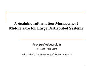 A Scalable Information Management Middleware for Large Distributed Systems
