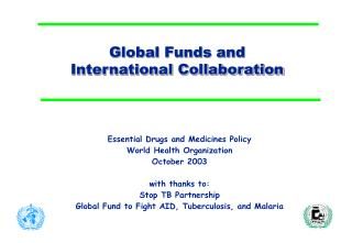 Global Funds and International Collaboration