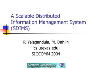 A Scalable Distributed Information Management System (SDIMS)