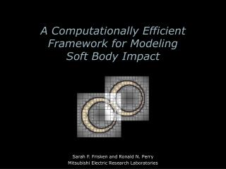 A Computationally Efficient Framework for Modeling  Soft Body Impact