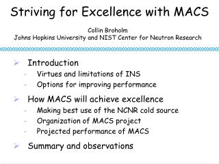 Striving for Excellence with MACS