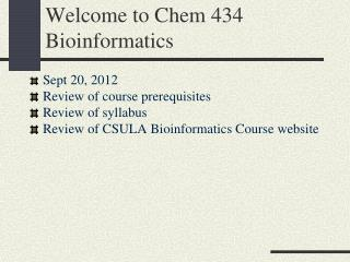 Welcome to Chem 434 Bioinformatics