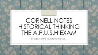 Cornell notes historical thinking The A.P.U.S.H Exam