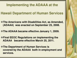 Implementing the ADAAA at the  Hawaii Department of Human Services