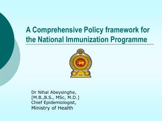 A Comprehensive Policy framework for the National Immunization Programme