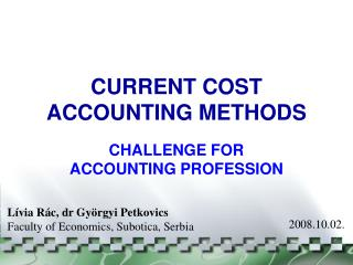 CURRENT COST ACCOUNTING METHODS