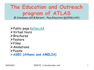 The Education and Outreach program of ATLAS