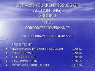 ACT 4193 (CURRENT ISSUES OF ACCOUNTING) GROUP 3