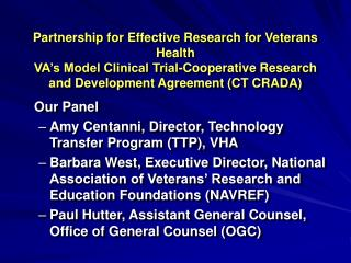 Partnership for Effective Research for Veterans Health VA's Model Clinical Trial-Cooperative Research and Development