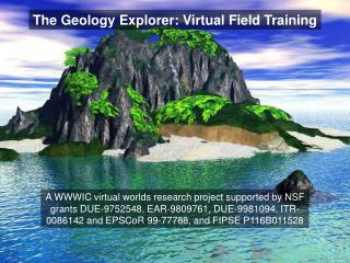 The Geology Explorer:  Virtual Field Training