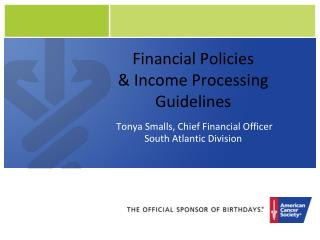 Financial Policies  & Income Processing Guidelines