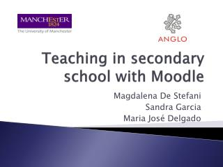 Teaching in secondary school with  Moodle