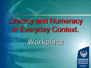 Literacy and Numeracy in Everyday Context.