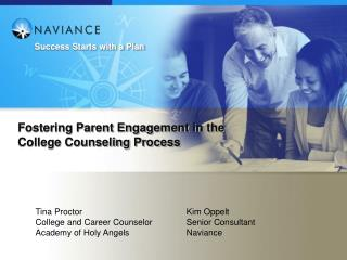 Fostering Parent Engagement in the College Counseling Process