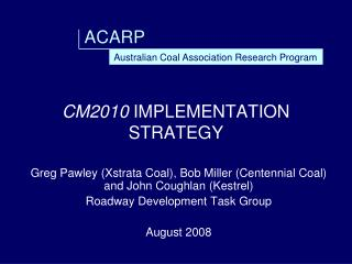 CM2010  IMPLEMENTATION STRATEGY