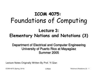 Lecture 3: Elementary Notions and Notations (3)
