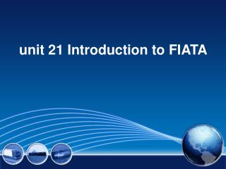 unit 21 Introduction to FIATA