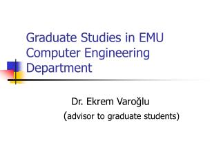 Graduate Studies in EMU Computer Engineering Department