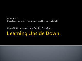 Learning Upside Down: