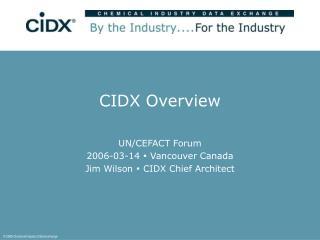CIDX Overview