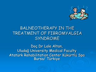 BALNEOTHERAPY IN THE TREATMENT OF FIBROMYALGIA SYNDROME