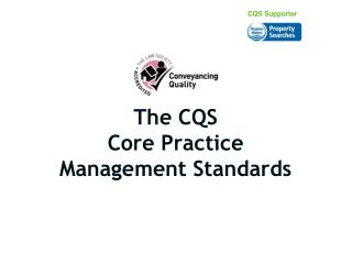 The CQS Core Practice Management Standards