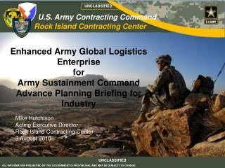 Enhanced Army Global Logistics Enterprise for Army Sustainment Command Advance Planning Briefing for Industry