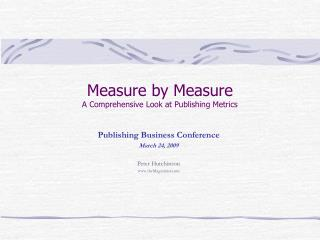 Measure by Measure A Comprehensive Look at Publishing Metrics