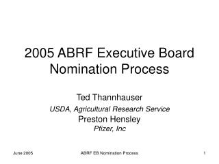 2005 ABRF Executive Board Nomination Process