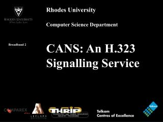CANS: An H.323 Signalling Service