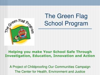 The Green Flag School Program