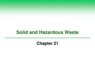 Solid and Hazardous Waste