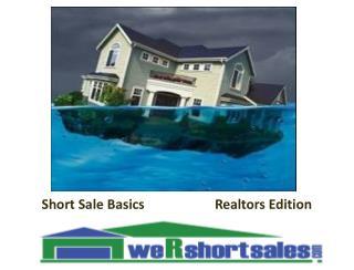 Short Sale Basics Realtors Edition