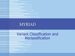 Variant Classification and Reclassification