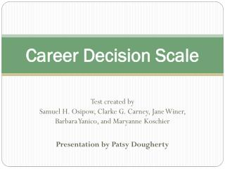 Career Decision Scale