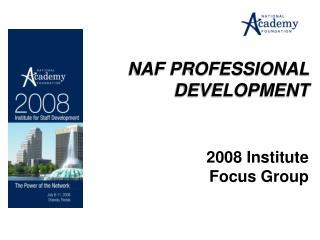 NAF PROFESSIONAL DEVELOPMENT