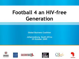 Football 4 an HIV-free Generation