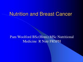 Nutrition and Breast Cancer