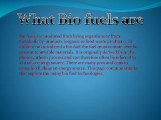 What Bio fuels are