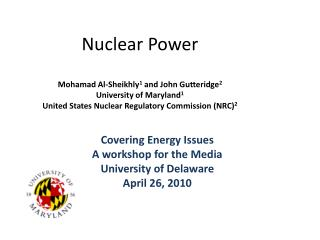 Covering Energy Issues  A workshop for the Media University of Delaware April 26, 2010