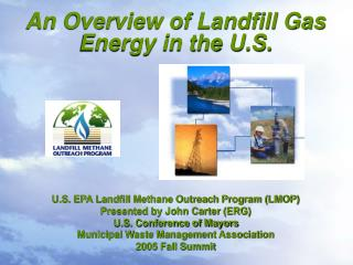 An Overview of Landfill Gas Energy in the U.S.